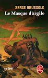 Télécharger le livre :  Le Masque d'argile (Les Cavaliers de la pyramide, Tome 2)