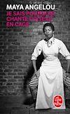 Télécharger le livre :  Je sais pourquoi chante l'oiseau en cage