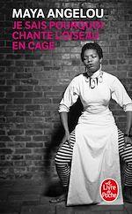 Téléchargez le livre :  Je sais pourquoi chante l'oiseau en cage