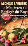 Télécharger le livre :  Meurtres au potager du Roy