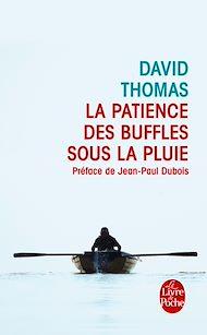Téléchargez le livre :  La Patience des buffles sous la pluie