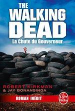 Télécharger cet ebook : La Chute du Gouverneur (The Walking Dead Tome 3, Volume 1)