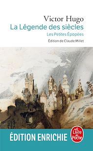 Téléchargez le livre :  La Légende des siècles / Les Petites Epopées