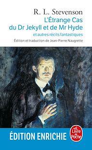 Téléchargez le livre :  L'Etrange cas du Dr Jekyll et de Mr Hyde et autres récits fantastiques