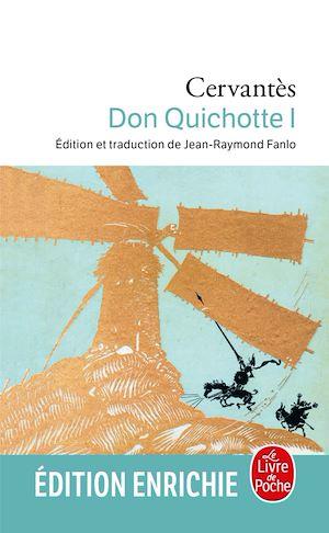 Don Quichotte. Volume 1, 1605