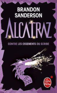 Téléchargez le livre :  Alcatraz contre les ossements du scribe (Alcatraz tome 2)