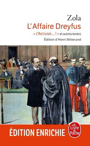 L'affaire Dreyfus : J'accuse... ! et autres textes