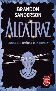 Téléchargez le livre :  Alcatraz contre les traîtres de Nalhalla (Alcatraz tome 3)