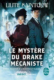 Téléchargez le livre :  Le Mystère du drake mécaniste (Emma Bannon & Archibald Clare)