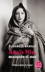 Téléchargez le livre :  Anaïs Nin, masquée, si nue