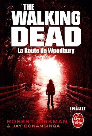 The walking dead. Volume 2, La route de Woodbury