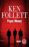 Paper Money | FOLLETT, Ken
