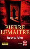 Rosy & John | Lemaitre, Pierre