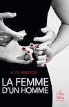 La Femme d'un homme | Harrison, A.S.A
