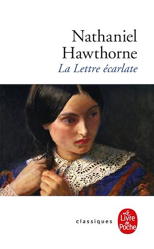 La Lettre écarlate | Hawthorne, Nathaniel. Auteur
