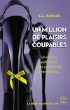 Télécharger le livre :  Un million de plaisirs coupables