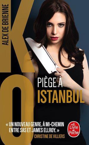 Téléchargez le livre :  Piège à Istanbul (KO, Tome 6)