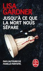 Download this eBook Jusqu'à ce que la mort nous sépare