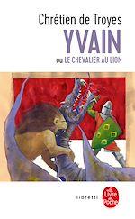 Download this eBook Yvain ou le chevalier au lion