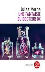 Download this eBook Une fantaisie du Docteur Ox