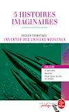 Télécharger le livre :  5 histoires imaginaires