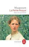Télécharger le livre :  La Petite Roque (Nouvelle édition)