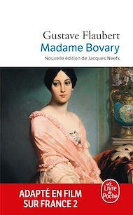 Téléchargez le livre :  Madame Bovary (Nouvelle édition)