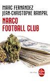 Télécharger le livre :  Narco Football Club