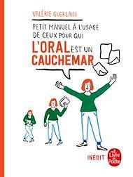 Téléchargez le livre :  Petit manuel à l'usage de ceux pour qui l'oral est un cauchemar