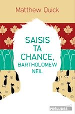 Télécharger cet ebook : Saisis ta chance, Bartholomew Neil