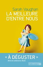 Download this eBook La Meilleure d'entre nous