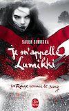 Télécharger le livre :  Rouge comme le sang (Je m'appelle Lumikki, Tome 1)