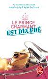 Télécharger le livre :  Le Prince charmant est décédé