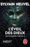 Télécharger le livre :  L'Eveil des Dieux (Les Dossiers Thémis, Tome 2)