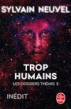 Télécharger le livre :  Trop humains (Les Dossiers Thémis, Tome 3)