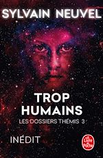 Download this eBook Trop humains (Les Dossiers Thémis, Tome 3)