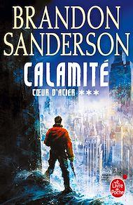 Téléchargez le livre :  Calamité (Coeur d'acier, Tome 3)