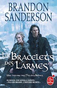 Téléchargez le livre :  Les Bracelets des Larmes (Fils des brumes, Tome 6)