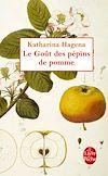 Télécharger le livre :  Le Goût des pépins de pomme