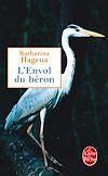 Télécharger le livre :  L'Envol du héron