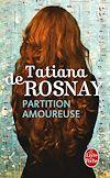 Partition amoureuse | Rosnay, Tatiana de