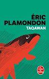 Taqawan | Plamondon, Éric