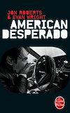 Télécharger le livre :  American Desperado