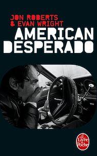 Téléchargez le livre :  American Desperado