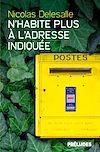 N'habite plus à l'adresse indiquée | Delesalle, Nicolas. Auteur