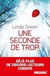 Une seconde de trop | Green, Linda
