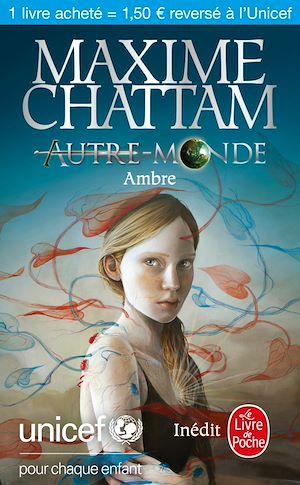 Ambre (Autre-monde) - Unicef | Chattam, Maxime. Auteur