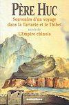 Télécharger le livre :  Souvenirs d'un voyage dans la Tartarie et le Thibet suivis de l'empire chinois