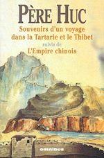 Download this eBook Souvenirs d'un voyage dans la Tartarie et le Thibet suivis de l'empire chinois