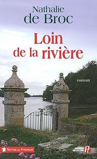 Téléchargez le livre :  Loin de la rivière